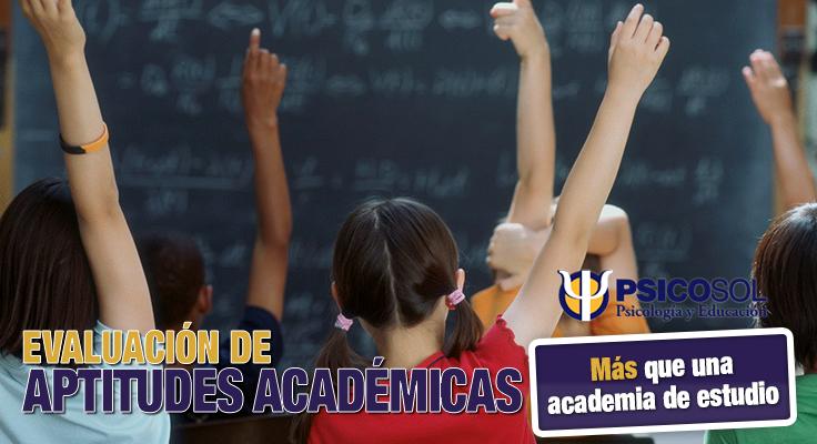 Evaluación de Aptitudes Académicas | Psicosol Marbella