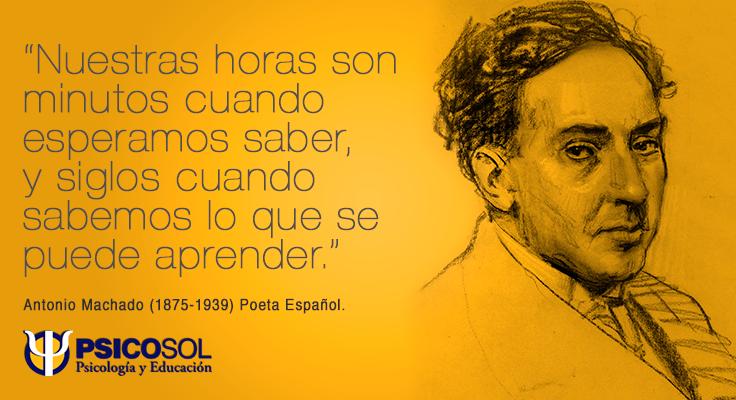 Antonio Machado Psicosol Frases