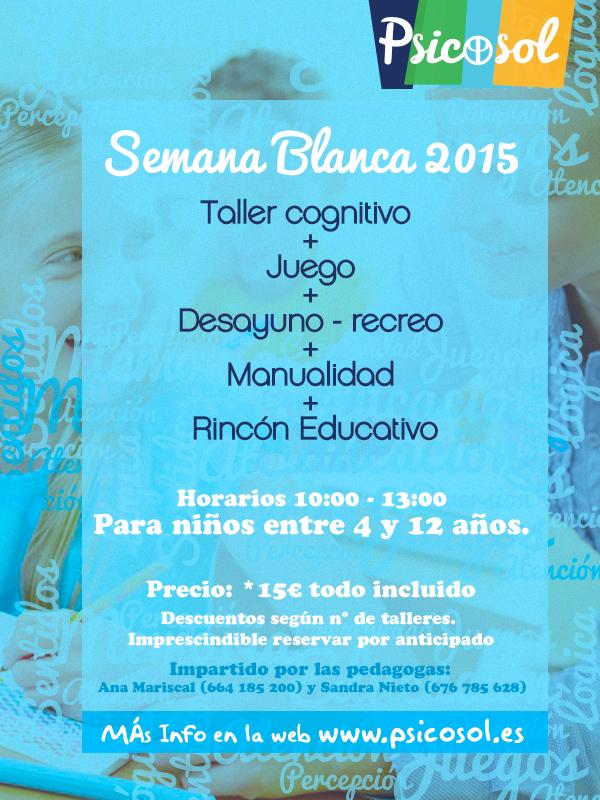 Semana Blanca 2015.