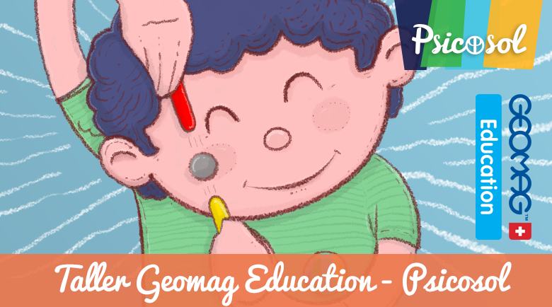 Taller Geomag Education – Psicosol