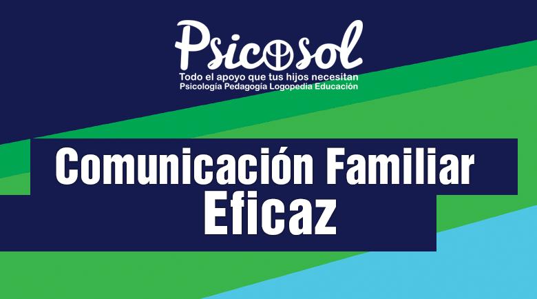 Comunicación familiar eficaz