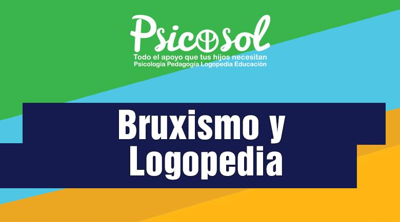 Bruxismo y Logopedia en Marbella