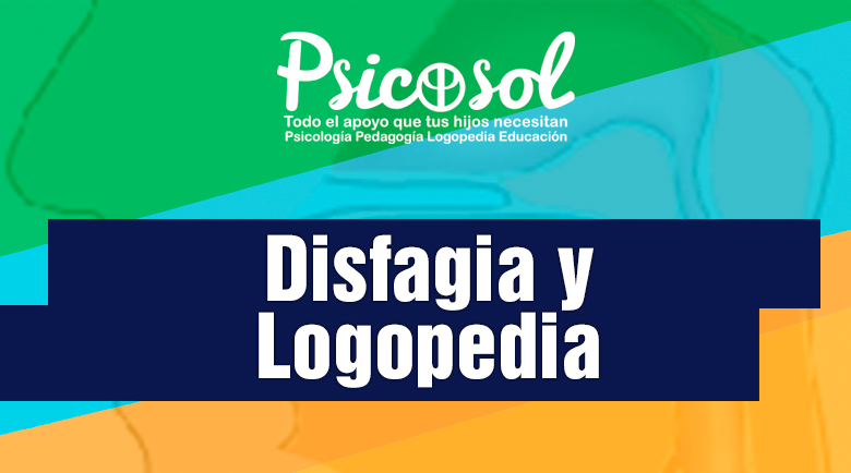 Disfagia y Logopedia